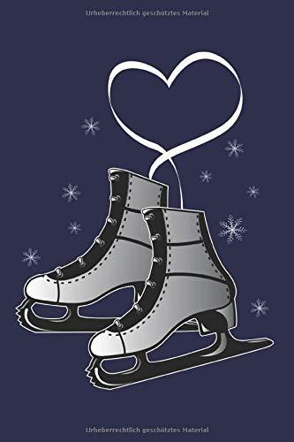 Eislaufen Notizbuch: Ein perfektes Geschenk für Eisläufer