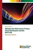 Método das Diferenças Finitas: Uma Introdução usando MATLAB: Aplicações Básicas