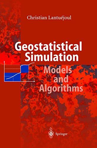 Geostatistical Simulation: Models and Algorithms