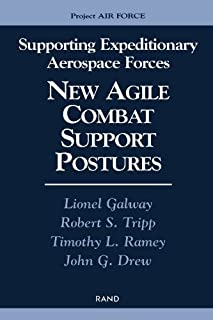 Supporting Expeditionary Aerospace Forces: New Agile Combat Support Postures
