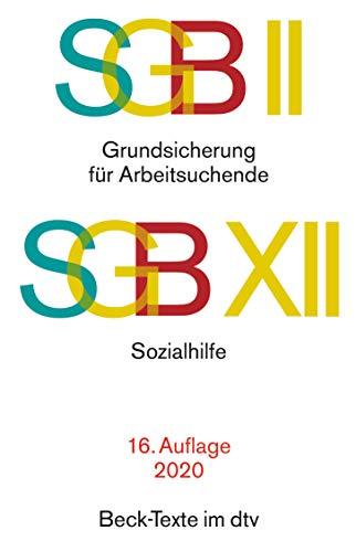 SGB II · Grundsicherung für Arbeitsuchende. SGB XII · Sozialhilfe (Beck-Texte im dtv)
