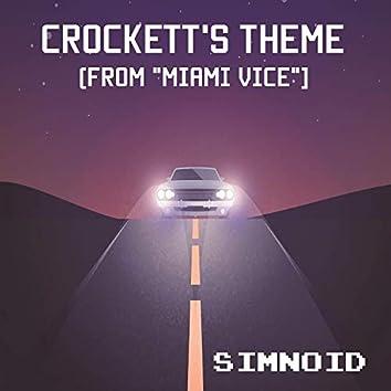 """Crockett's Theme (From """"Miami Vice"""")"""