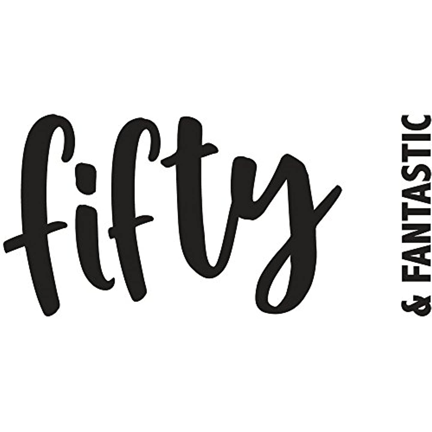 Rayher 29119000 Wood Mounted Rubber Stamp Featuring The Phrase Fifty & Fantastic, Stamps for Milestone Birthday, Crafting, Card Making and Scrapbooking, 10cm x 5cm
