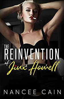The Reinvention of Jinx Howell (Pine Bluff Book 5) by [Nancee Cain]