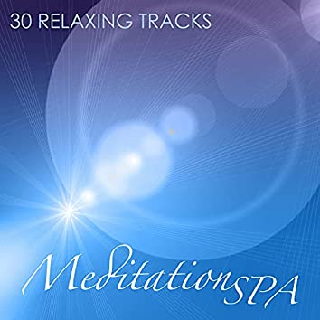 Meditation Spa - 30 Relaxing Tracks for Spa, Relaxation, Massage and Music Therapy