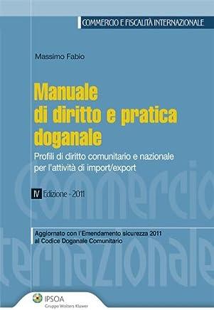Manuale di diritto e pratica doganale