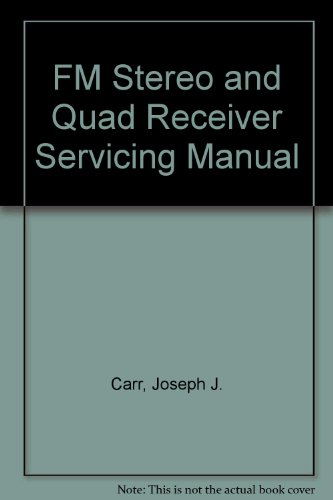 FM Stereo and Quad Receiver Servicing Manual