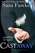 [Anything He Wants & Castaway] (By: Sara Fawkes) [published: October, 2014]