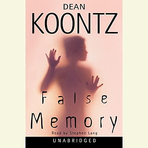 False Memory Audiobook By Dean Koontz cover art