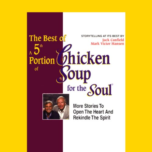 The Best of a 5th Portion of Chicken Soup for the Soul cover art