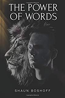 The Power of Words: The 21 Day Challenge - Radically change any area of your life for the better, whether finances, relationships, self confidence & more, just through the Power of your Words. Try It!