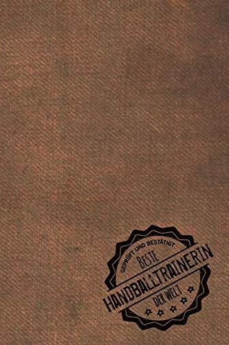 Geprüft und Bestätigt beste Handballtrainerin der Welt: inkl. Terminplaner 2020 ★   Das perfekte Geschenk für Trainerin / Lehrerin die Handball ... Handball beibringt - Geschenkidee - Geschenke