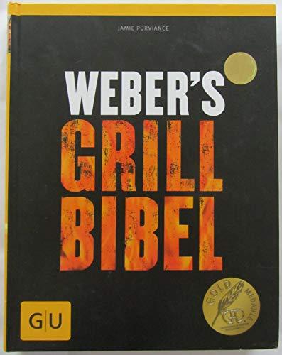 Weber\'s Grillbibel (GU Weber\'s Grillen)