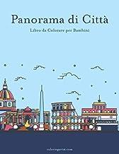 Panorama di Città Libro da Colorare per Bambini (Italian Edition)