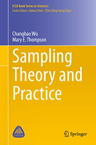 Sampling Theory and Practice (ICSA Book Series in Statistics) (English Edition)