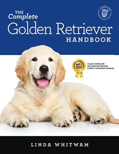 The Complete Golden Retriever Handbook