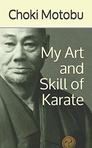 My Art and Skill of Karate (Ryukyu Bugei, Band 3)