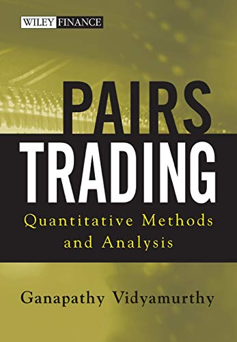 Pairs Trading: Quantitative Methods and Analysis (Wiley Finance Editions)