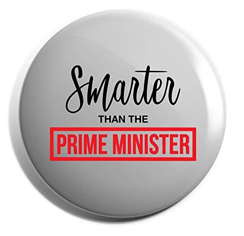 Hippowarehouse Smarter than the Prime minister Badge Pin 25mm