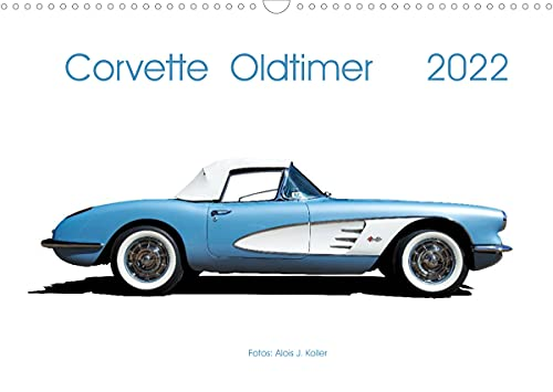 Corvette Oldtimer 2022 (Wandkalender 2022 DIN A3 quer)