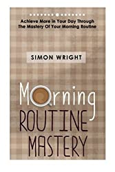 the ripening, notes, quotes, morning routine mastery, simon wright