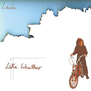 Like Weather (Remastered Edition)