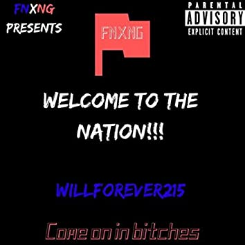 Welcome To The Nation!!!