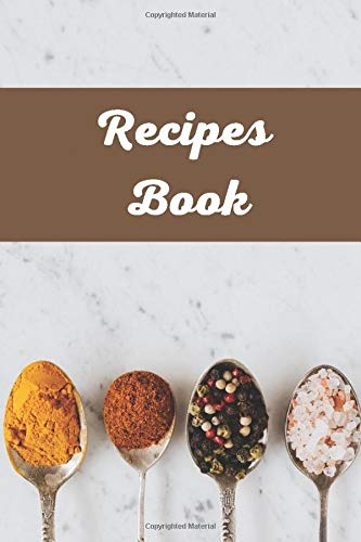 My Recipes Book: Ready to Fill-In for Cook Lovers and Create Family Recipes Collections!