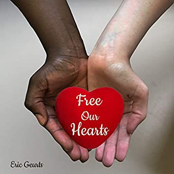 Free Our Hearts (Single Edit)