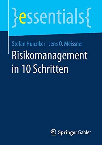 Risikomanagement in 10 Schritten (essentials)