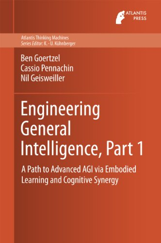 Engineering General Intelligence, Part 1: A Path to Advanced AGI via Embodied Learning and Cognitive