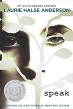 Speak (Anniversary)SPEAK (ANNIVERSARY) by Anderson, Laurie Halse (Author) on Mar-19-2009 Paperback