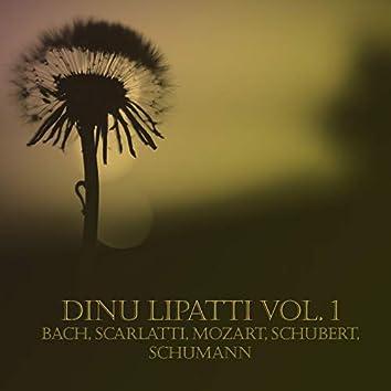 Dinu Lipatti Vol. 1 (Bach, Scarlatti, Mozart, Schubert, Schumann)