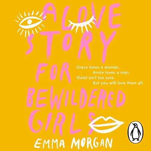 A Love Story for Bewildered Girls cover art