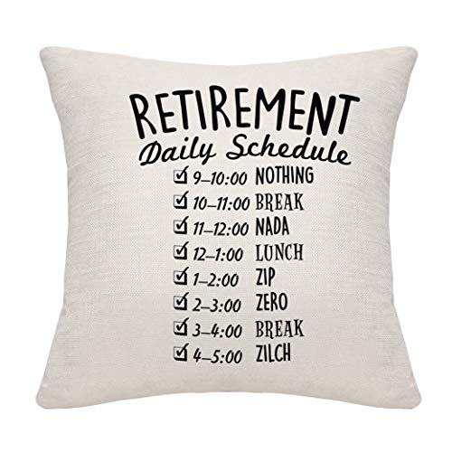 DANKHRA Funny Retirement Gifts for Women Men Dad Mom Retirement Pillow Cover Cushion Case Pillowcase Retired Schedule Pillowcase for Coworkers Office & Family.
