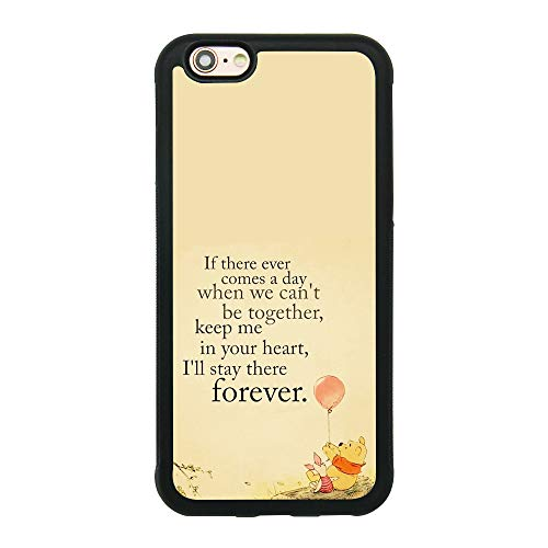 Winnie The Pooh Quote Art Case for iPhone 6/6S (4.7 Inch) TPU Silicone Gel Edge + PC Bumper Case Skin Protective Custom Designed Printed Phone Protector Full Protection Cover