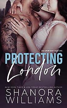 Protecting London (BEWARE Book 1) by [Shanora Williams]