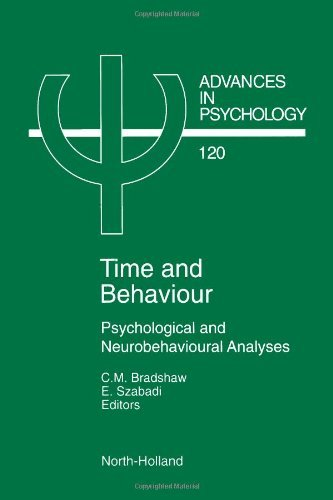 Time and Behaviour: Psychological and Neurobehavioural Analyses (ISSN Book 120) (English Edition)