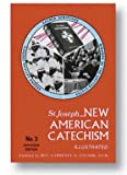 1home St. Joseph New American Catechism No. 3