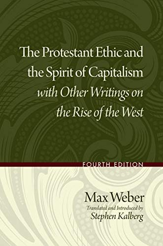The Protestant Ethic and the Spirit of Capitalism with...