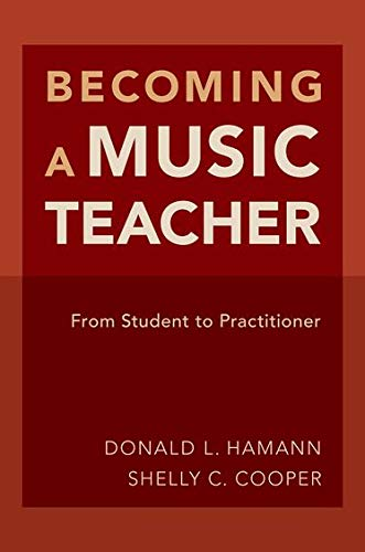 Becoming a Music Teacher: From Student to Practitioner
