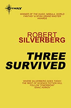 Three Survived by [Robert Silverberg]