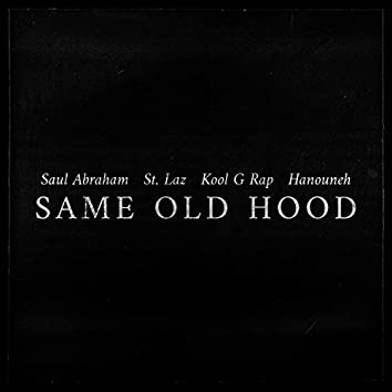 Same Old Hood