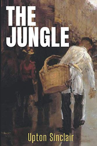 Compare Textbook Prices for The Jungle  ISBN 9798692552242 by Sinclair, Upton