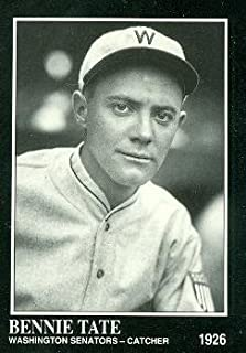 Bennie Tate Baseball Card (Washington Senators) 1991 Sporting News Conlon Collection #220