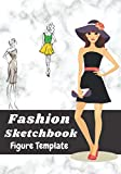 Fashion sketchbook: Women's Fashion Sketch Template | 150 templates to allow you to easily draw your fashion design styles and build your portfolio.Ideal for fashion lovers or fashion designer.