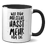 Hw about Tee Chi si alza, hasst mehr von Tag – Tazza in ceramica di alta qualità – Design di Cups by t? Bi-color nero.