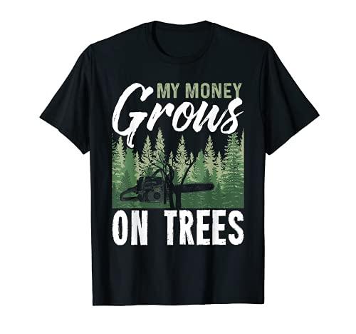 My Money Grows On Trees Shirt Funny Arborist Wear T-Shirt