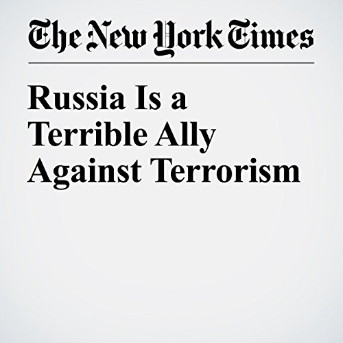 Russia Is a Terrible Ally Against Terrorism audiobook cover art