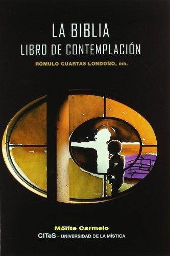 La Biblia : libro de contemplación